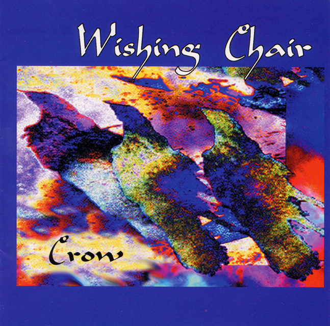 Wishing Chair, Crow, 2002